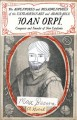 The adventures and misadventures of the extraordinary and admirable Joan Orpí, conquistador and founder of New Catalonia