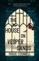 The house on Vesper Sands : a novel