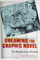Dreaming of the graphic novel : the novelization of comics
