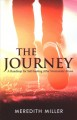 The journey : a roadmap for self-healing after narcissistic abuse