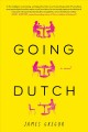 Going Dutch : a novel
