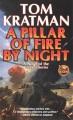 A pillar of fire by night