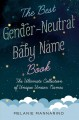 The best gender-neutral baby name book : the ultimate collection of unique unisex names