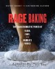 Rage baking : the transformative power of flour, fury, and women's voices