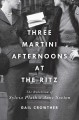 Three-martini afternoons at the Ritz : the rebellion of Sylvia Plath and Anne Sexton
