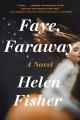 Faye, faraway