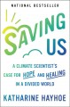 Saving us : a climate scientist