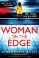 Woman on the edge : a novel