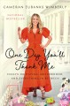 One day you'll thank me : essays on dating, motherhood, and everything in between