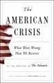 The American crisis : what went wrong, how we recover