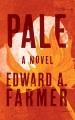 Pale : a novel