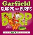 Garfield slurps and burps