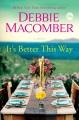 It's better this way : a novel