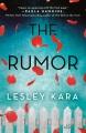 The rumor : a novel