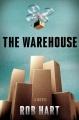 The warehouse : a novel