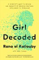Girl Decoded : a scientist