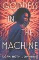 Goddess in the machine