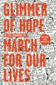 Glimmer of hope : how tragedy sparked a movement