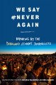 We say #never again : reporting by the Parkland student journalists