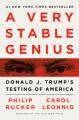 A very stable genius : Donald J. Trump