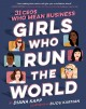 Girls who run the world : 31 CEOs who mean business