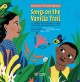 Songs on the Vanilla Trail : lullabies and nursery rhymes from East and Southern Africa