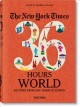 The New York Times 36 hours world : 150 cities from Abu Dhabi to Zurich / edited by Barbara Ireland.