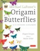 Michael LaFosse's origami butterflies : elegant designs from a master folder
