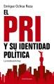 El PRI y su identidad política : la revolución hoy