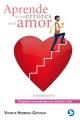Pequeño manual para un corazón roto : aprende de tus errores en el amor