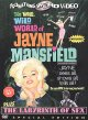 The wild, wild world of Jayne Mansfield & the labyrinth of sex.