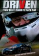 Driven : from wheelchair to race car