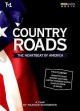 Country roads : the heartbeat of America