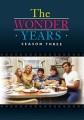 The wonder years. Season three.