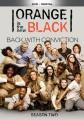 Orange is the new black. Season two