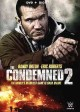 The condemned. 2