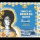 Sweet as broken dates : lost Somali tapes from the horn of Africa.
