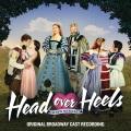 Head over heels : original Broadway cast recording.