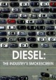 Diesel : the industry's smokescreen