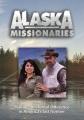 Alaska missionaries.