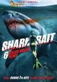 Shark bait : 6 killer shark films.