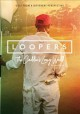 Loopers : the caddie's long walk