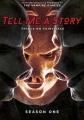 Tell me a story. Season one