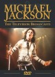 Michael Jackson : the television broadcasts.