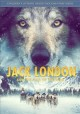 Jack London and The call of the wild