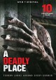 A deadly place : 10 frightening films.