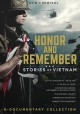 Honor and remember stories of Vietnam.