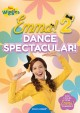 The Wiggles Emma!. 2, Dance spectacular!