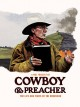 Cowboy & preacher : the life and times of Tri Robinson