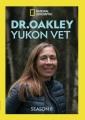 Dr. Oakley, Yukon vet. Season 8.